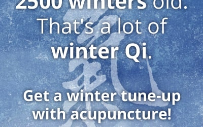 Get a winter tune-up with acupuncture and Chinese medicine